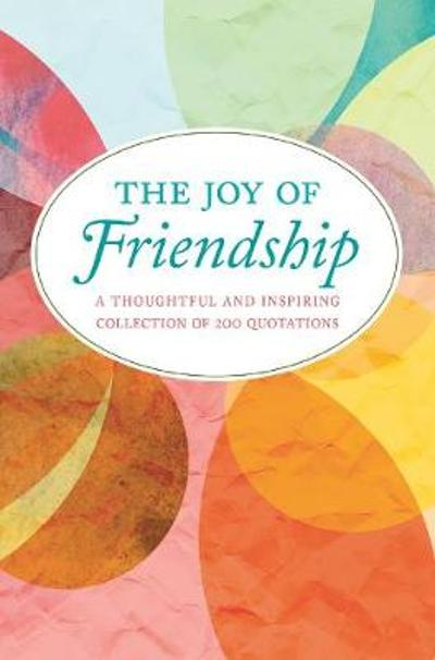 The Joy Of Friendship - Jackie Corley