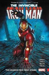 Invincible Iron Man: The Search For Tony Stark - Brian Michael Bendis Stefano Caselli Alex Maleev