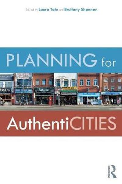 Planning for AuthentiCITIES - Laura Tate