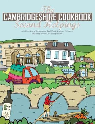 The Cambridgeshire Cookbook Second Helpings - Katie Fisher