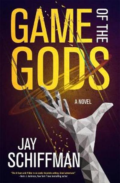 Game of the Gods - Jay Schiffman