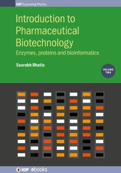 Introduction to Pharmaceutical Biotechnology, Volume 2 - Saurabh Bhatia
