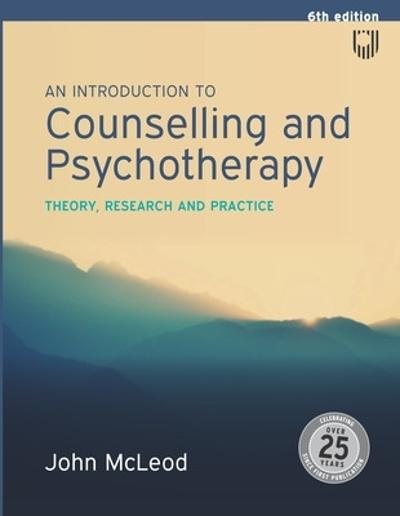 An Introduction to Counselling and Psychotherapy:Theory, research and practice - John McLeod