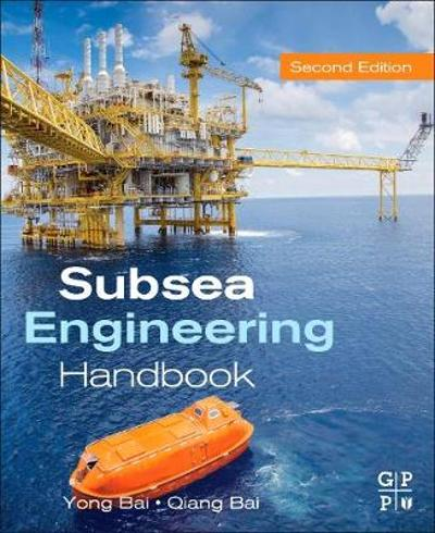 Subsea Engineering Handbook - Yong Bai