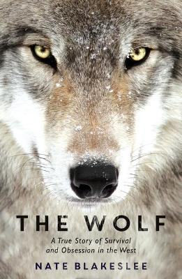 The Wolf - Nate Blakeslee