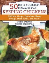 50 Do-It-Yourself Projects for Keeping Chickens - Janet Garman