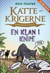 En klan i knipe - Erin Hunter Dan Jolley James L. Barry Tora Larsen Morset