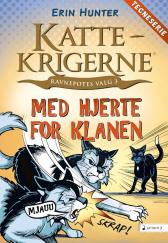 Med hjerte for klanen - Erin Hunter Dan Jolley James L. Barry Tora Larsen Morset