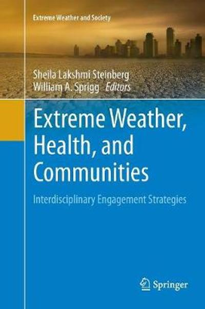 Extreme Weather, Health, and Communities - Sheila Lakshmi Steinberg