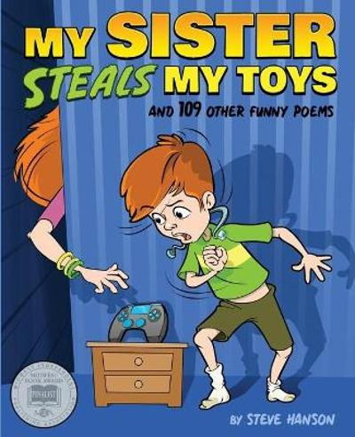 My Sister Steals My Toys - Steve Hanson