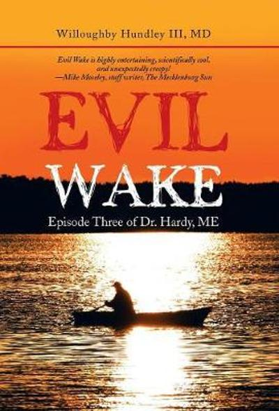 Evil Wake - Willoughby III Hundley