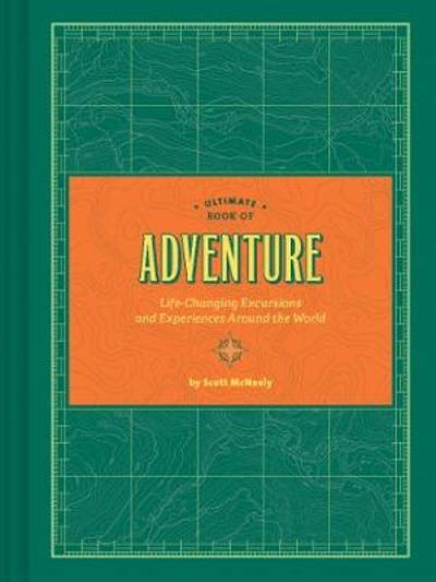 Ultimate Book of Adventure - Scott McNeely