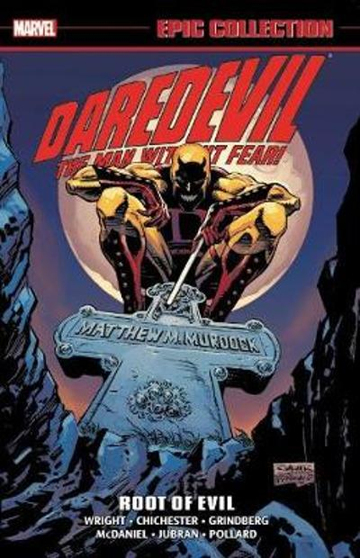 Daredevil Epic Collection: Root Of Evil - Gregory Wright