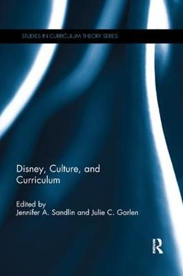 Disney, Culture, and Curriculum - Jennifer A. Sandlin