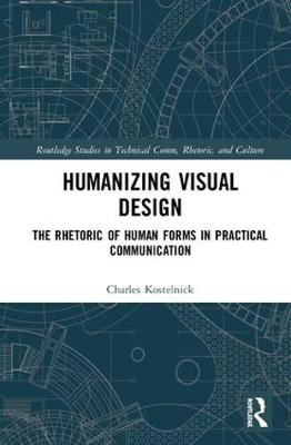 Humanizing Visual Design - Charles Kostelnick