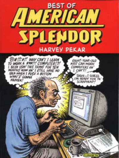 Best of American Splendor - Harvey Pekar