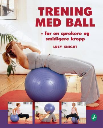 Trening med ball - Lucy Knight