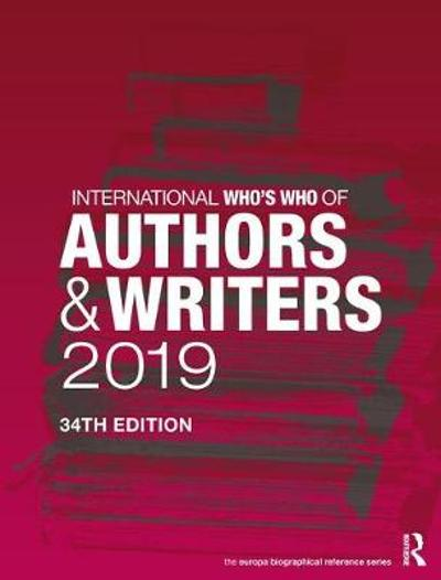 International Who's Who of Authors and Writers 2019 - Europa Publications