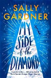 My Side of the Diamond - Sally Gardner