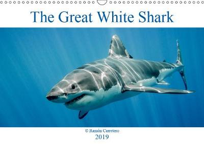 The Great White Shark: King of the Ocean 2019 - Ramon Carretero