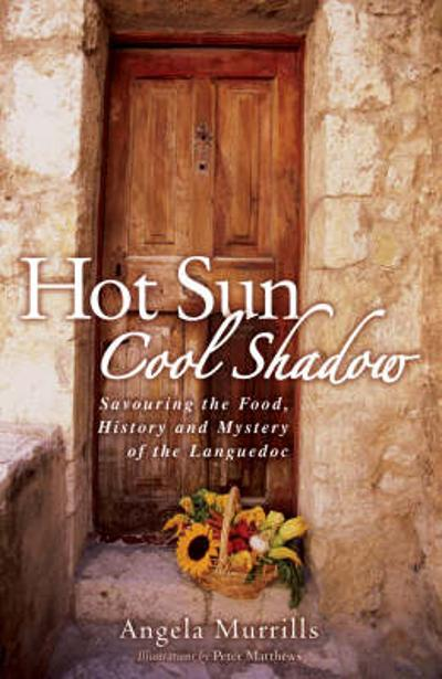 Hot Sun, Cool Shadow - Angela Murrills