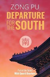 Departure for the South - Zong Pu