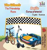 The Wheels The Friendship Race (English Romanian Book for Kids) - Inna Nusinsky