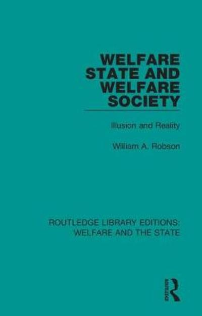 Welfare State and Welfare Society - William Alexander Robson