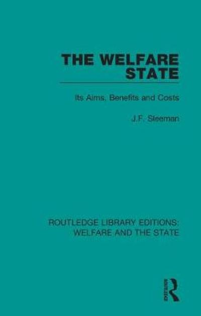 The Welfare State - J.F. Sleeman