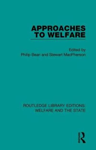 Approaches to Welfare - Philip Bean