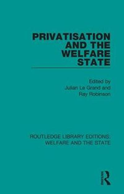 Privatisation and the Welfare State - Julian Le Grand