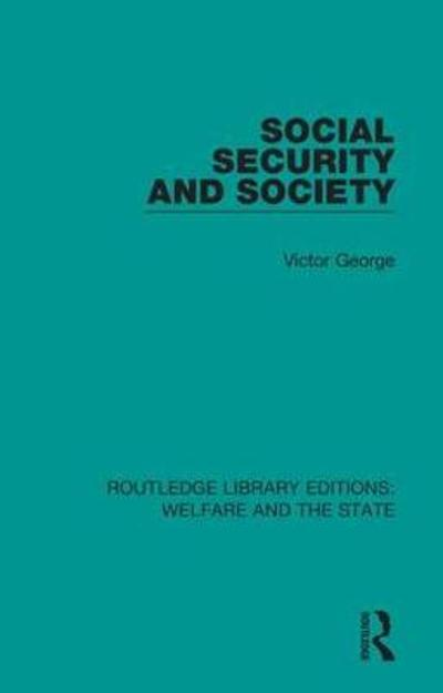 Social Security and Society - Victor George