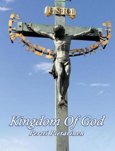 Kingdom Of God - Pertti Pietarinen