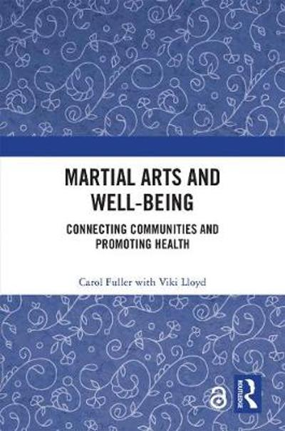 Martial Arts and Well-being - Carol Fuller