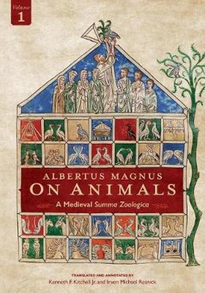 Albertus Magnus on Animals V1, Volume 1 - Kenneth F Kitchell Jr
