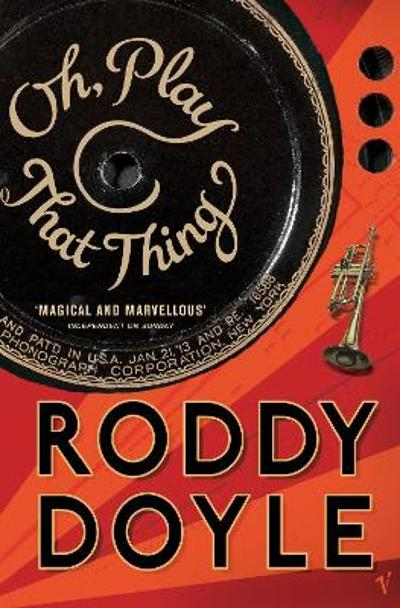 Oh, play that thing - Roddy Doyle