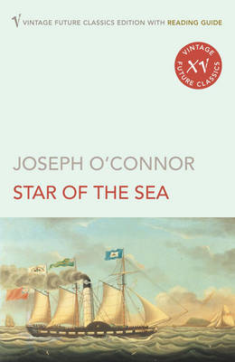The Star of the Sea - Joseph O'Connor