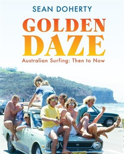 Golden Daze - Sean Doherty