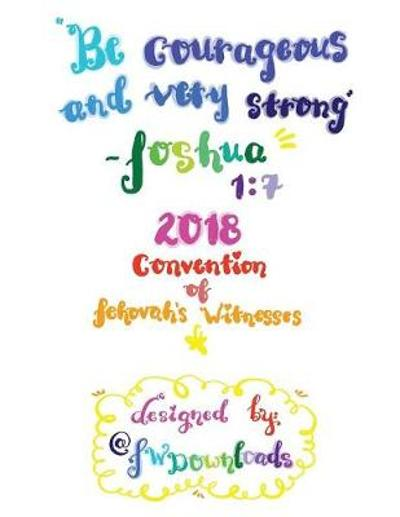 Be Courageous 2018 Convention of Jehovah's Witnesses Workbook for Teens - Jw Downloads