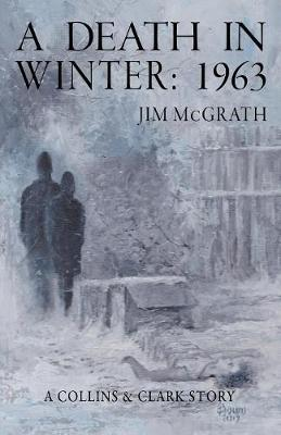 A Death in Winter - Jim McGrath