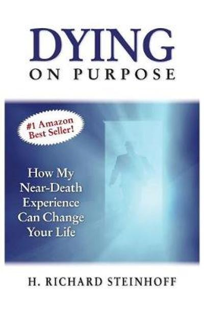 Dying On Purpose - H Richard Steinhoff