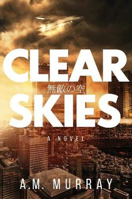 Clear Skies - A M Murray