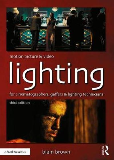 Motion Picture and Video Lighting - Blain Brown