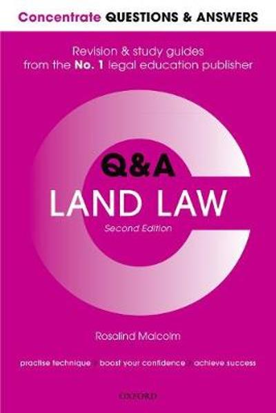 Concentrate Questions and Answers Land Law - Rosalind Malcolm