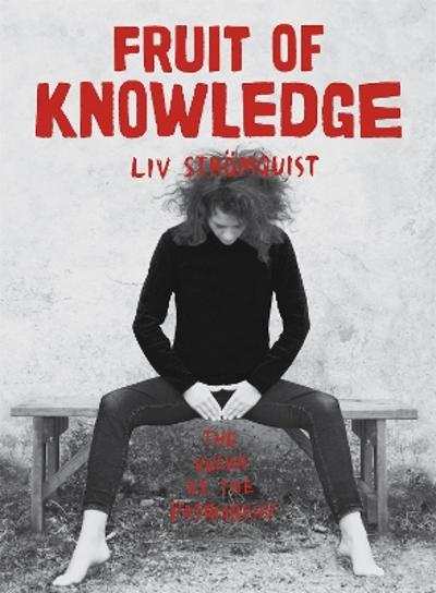 Fruit of Knowledge - Liv Stomquist