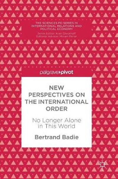 New Perspectives on the International Order - Bertrand Badie