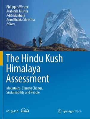 The Hindu Kush Himalaya Assessment - Philippus Wester