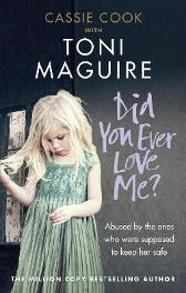 Did You Ever Love Me? - Toni Maguire Cassie Cook