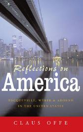 Reflections on America - Claus Offe