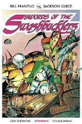 Swords of Swashbucklers TPB - Bill Mantlo Butch Guice